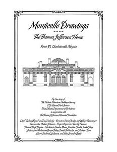 Monticello Drawings, The Thomas Jefferson Home - Architectural House Plans