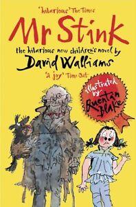 Mr Stink By David Walliams, Quentin Blake. 9780007279067