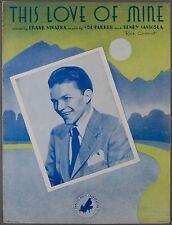 This Love Of Mine Parker & Sanicola Frank Sinatra 1941 Sheet Music