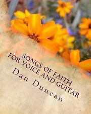 Songs of Faith for Voice and Guitar by Becky Palmer, Dan Duncan and Paul...