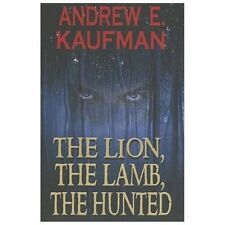 The Lion, The Lamb, The Hunted (A Patrick Bannister Psychological Thriller Book