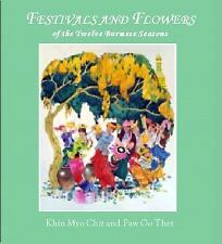 NEW Festivals and Flowers by Khin Myo Chit