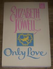 ONLY LOVE by Elizabeth Lowell 1995 Paperback LARGE PRINT Historical Romance TSPB