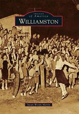 Williamston [Images of America] [SC] [Arcadia Publishing]