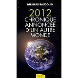 Baudouin Bernard - 2012 Chronique annoncée d'un - 2009 - Broché
