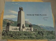"""VTG 1964 RARE Souvenir Booklet~""""THIS IS THE PLACE""""~Pioneer MONUMENT~Utah~"""