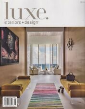 luxe. interiors + design Miami A Sandow Publication July/August 2018