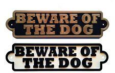 Beware Of The Dog 3D Dog Plaque- House Door Garden Gate Sign L
