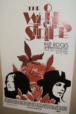 The WHITE STRIPES in Concert Show RP Poster Denver Co RED ROCKS Jack White COOL