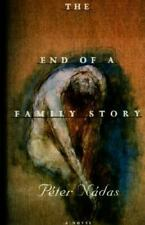 The End of a Family Story, Nadas, Peter, Very Good Book