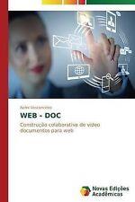 WEB - DOC: Construção colaborativa de vídeo documentos para web (Portuguese Edit