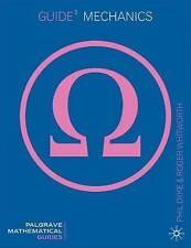 Guide to Mechanics (Macmillan Mathematical Guides)