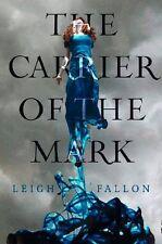 LEIGH FALLON  __ CARRIER OF THE MARK ___ BRAND NEW ___ FREEPOST UK