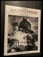 The Haunted Realm by Simon Marsden (Paperback 1988)
