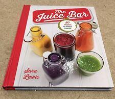 The Juice Bar by Sara Lewis (Hardback, 2013)
