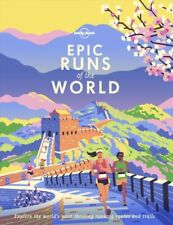 Epic Runs of the World, Hardcover by Lonely Planet Publications (COR), Brand ...