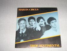 MARTIN CIRCUS 45 TOURS FRANCE TROP SENTIMENTAL
