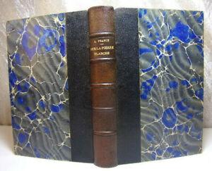 Littérature Française. Anatole France. Sur la Pierre Blanche. ex libris