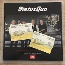 Status Quo Tour Programme - 2005-6 - The Party Ain't Over Yet - c/w used Tickets