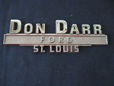 """ DON DARR FORD "" ST. LOUIS  AUTO DEALERSHIP METAL BADGE EMBLEM NAME PLATE"