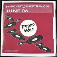 "PROMO ONLY ""MAINSTREAM CLUB JUNE 2006"" DJ PROMO 2X CD COMPILATION 20 TRKS *NEW*"