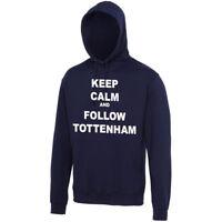 Tottenham Hoodie - Keep Calm and Follow Tottenham