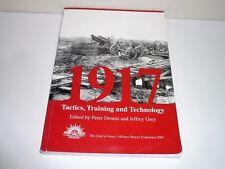 1917 TACTICS,TRAINING & TECHNOLOGY THE AUSTRALIAN ARMY