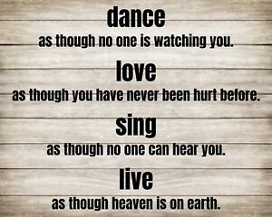 """10"""" x 8"""" DANCE LIKE NO ONE IS WATCHING LOVE SING LIVE METAL SIGN PLAQUE R102"""