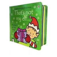 Thats Not My Elf (Usborne Touchy-Feely Board Books), F. Watt, R. Wells NEW