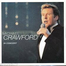 MICHEAL CRAWFORD In Concert CD