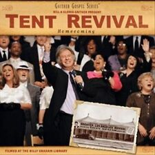 Bill & Gloria Gaither : Tent Revival Homecoming CD