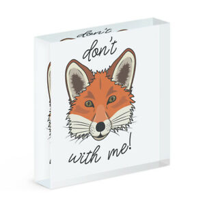 Don't Fox With Me Acrylic Photo Block Frame Funny Animal