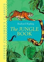 Kipling, Rudyard, The Jungle Book: Oxford Children's Classics, Like New, Hardcov