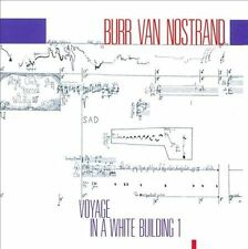 Burr Van Nostrand: Voyage in a White Building I (CD, 2013, New World) Fast Mail