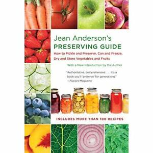 Jean Anderson's Preserving Guide: How to Pickle and Pre - Paperback / softback N