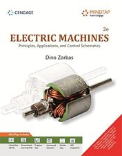 Electric Machines: Principles, Applications, And Control Schematics With Mindtap