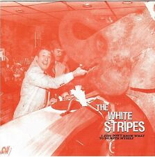 """THE WHITE STRIPES i just don't know what to do with myself 45T 7"""""""