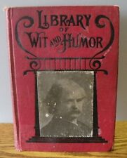 "1918 ""Library of wit and humor"" written by Eli Perkins and others hard back book"