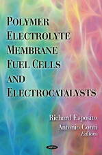 Polymer Electrolyte Membrane Fuel Cells and Electrocatalysts - New Book