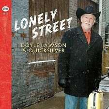 "DOYLE LAWSON & QUICKSILVER, CD ""LONELY STREET"" NEW SEALED"