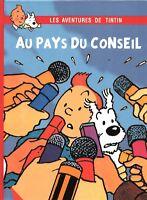 TINTIN AU PAYS DU CONSEIL - PASTICHE cartonné 44 pages n/blanc