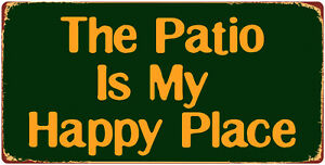 """1049HS The Patio Is My Happy Place 5""""x10"""" Aluminum Hanging Novelty Sign"""
