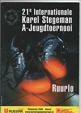 Orig.PRG    Int.Turnier RUURLO (Niederlande) 2005  Jena /Budapest/Kriens/..! TOP