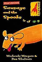Sausage and the Spooks (Rockets), Shulman, Dee,Morgan, Michaela, Very Good Book