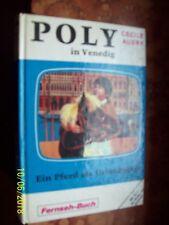 Poly in Venedig - Ein Pferd als Urlaubsgast von Cécile Aubry