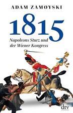 1815: Napoleon Sturz und der Wiener Kongress - Adam Zamoyski - UNGELESEN