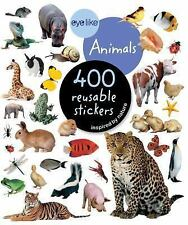 Eyelike Stickers: Animals : 400 Reusable Stickers by U. S. A. Staff Playbac...