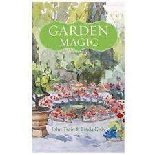 Garden Magic, Kelly, Linda, Train, John, New Book