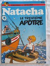NATACHA 6 LE 13e APOTRE WALTHERY TILLIEUX RARE EDITION DUPUIS 1983