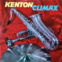 Stan Kenton And His Orchestra - Kenton Climax (LP)